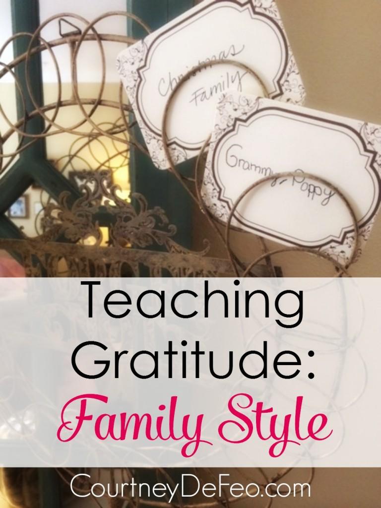 Teaching Gratitude Family Style
